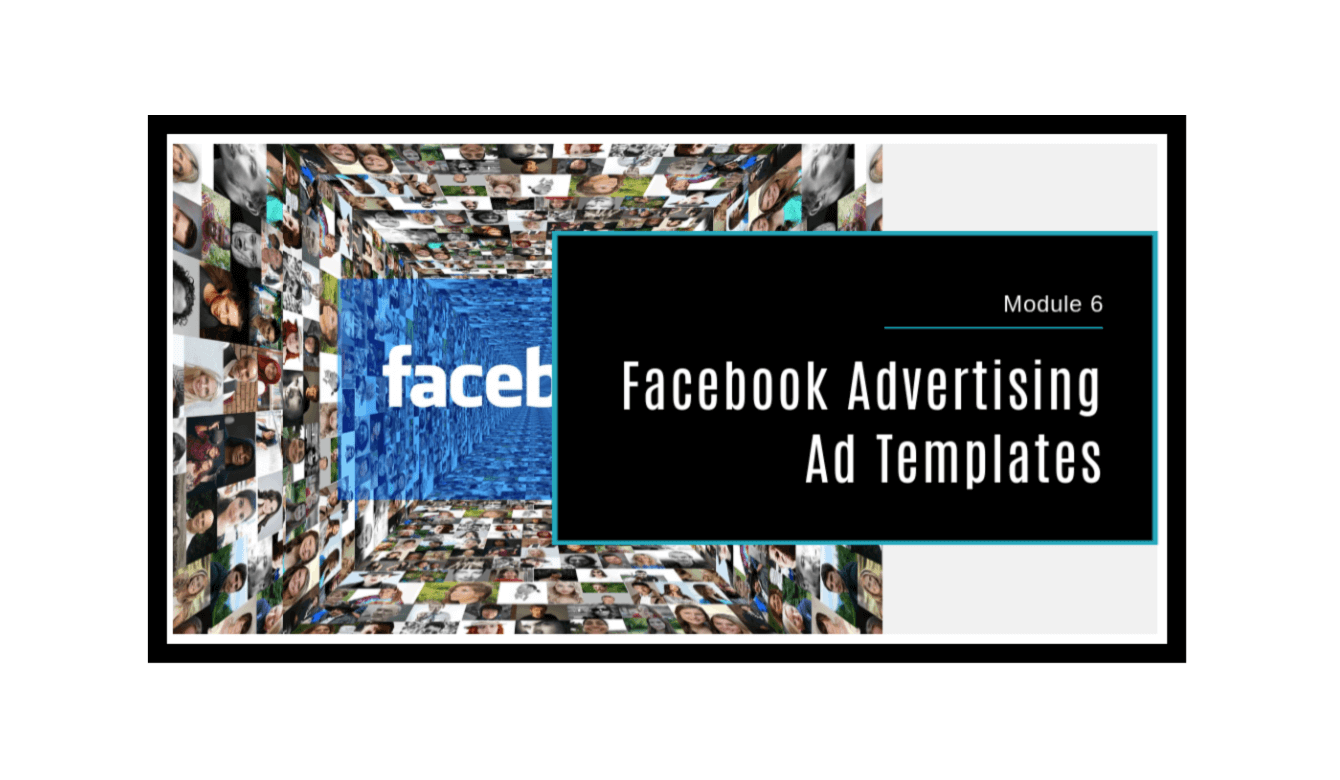 Facebook Advertising Made Simple Module 6