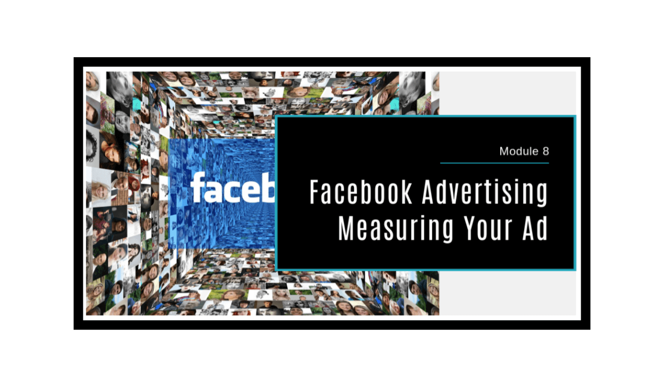 Facebook Advertising Made Simple Module 8