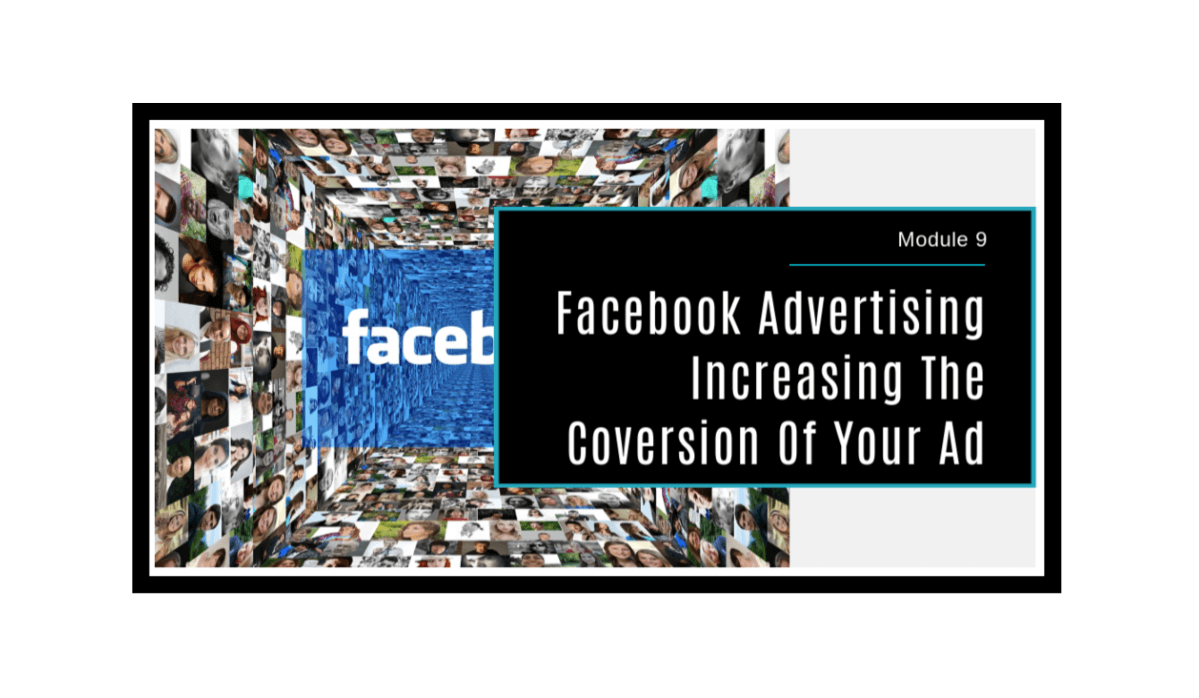 Facebook Advertising Made Simple Module 9